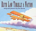 Ruth Law Thrills a Nation (Reading Rainbow Book)