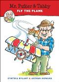 Mr. Putter & Tabby Fly the Plane