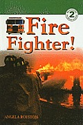 Fire Fighter!
