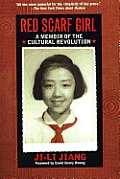 Red Scarf Girl: A Memoir of the Culturalrevolution