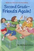 Second Grade Friends...Again!