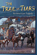 Trail of Tears: An American Tragedy