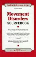 Movement Disorders Sourcebook Basic Consumer Health Information about Neurological Movement Disorders Including Essential Tremor Parkinsons Disea