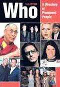 Who: A Directory of Prominent People (Who: A Directory of Prominent People)