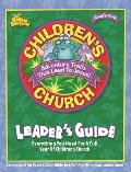 Children's Church Leader's Guide: Everything You Need for a Full Year of Children's Church