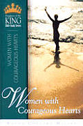 Women with Courageous Hearts (Daughters of the King Bible Study Series)