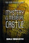 Time-Stone Travelers #02: Mystery in the Medieval Castle