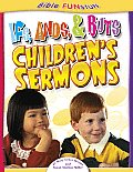 Ifs Ands and Buts Children's Sermons (Bible Fun Stuff)