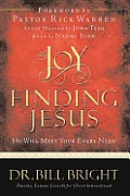 The Joy of Finding Jesus: He Will Meet Your Every Need