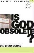 Is God Obsolete