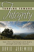 Turning Toward Integrity: Face Lifes Challenges with Gods Strength and New Resolve