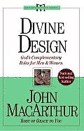 Divine Design Gods Complementary Roles for Men & Women
