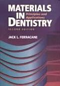 Materials in Dentistry Principles & Applications 2nd edition