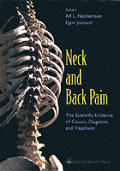 Neck and Back Pain: The Scientific Evidence of Causes, Diagnosis, and Treatment