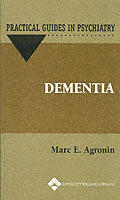 Dementia: A Practical Guide (Practical Guides in Psychiatry)