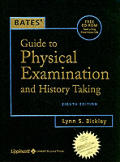 Bates Guide To Physical Examination & History 8th edition