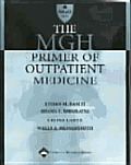 The Mgh Primer of Outpatient Medicine
