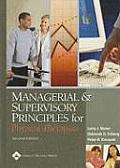 MANAGERIAL & SUPERVISORY PRINCIPLES FOR PHYSICAL THERAPISTS 2nd ed