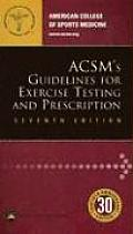 ACSMs Guidelines for Exercise Testing & Prescription
