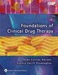 Foundations of Clinical Drug Therapy with CDROM