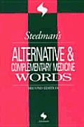 Stedman's Alternative and Complementary Medicine Words (Stedman's Word Books)