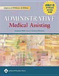 Lippincott Williams and Wilkin's Administrative Medical Assisting and Smarthinking Online Tutoring Service