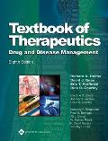 Textbook of Therapeutics: Drug and Disease Management [With Bonus Online Material]