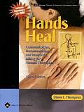 Hands Heal Communication Documentation & Insurance Billing for Manual Therapists With CDROM 3rd Edition