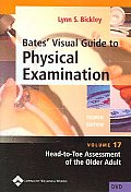 Bates' Visual Guide to Physical Exam Volume 18: General Surgery, Vital Signs, and Skin