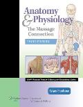 Massage Connection Anatomy & Physiology 3rd Edition
