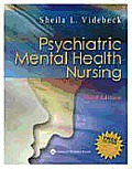 Psychiatric Mental Health Nursing with CDROM