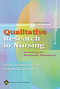 Qualitative Research in Nursing: Advancing the Human Perspective