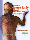 Memmlers the Human Body in Health & Disease