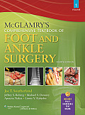 McGlamry's Comprehensive Textbook of Foot and Ankle Surgery: 2-Volume Set