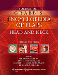 Grabb's Encyclopedia of Flaps Vol. 1: Head and Neck
