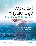 Medical Physiology: Principles for Clinical Medicine (3RD 09 - Old Edition)