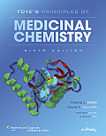 Foye's Principles of Medicinal Chemistry (6TH 08 - Old Edition)