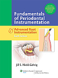 Fundamentals of Periodontal Instrumentation & Advanced Root Instrumentation with CDROM