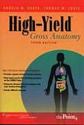 High Yield Gross Anatomy 3rd Edition