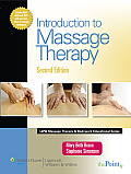 Introduction to Massage Therapy with DVD (Lww Massage Therapy & Bodywork Educational)