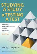 Studying a Study & Testing a Test