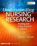 Understanding Nursing Research: Reading and Using Research in Evidence-Based Practice
