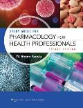 Study Guide For Lwws Pharmacology For The Health Professionals