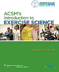 Acsm's Introduction To Exercise Science (11 - Old Edition)