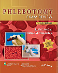 Phlebotomy Exam Review 3rd Edition