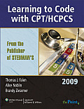 Learning to Code with CPT HCPCS for Health Information Management & Health Services Administration 2009