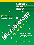 Lippincott's Illustrated Reviews: Microbiology (Lippincott's Illustrated Reviews)