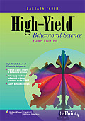 High-Yield(tm) Behavioral Science (High-Yield)