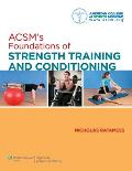 Acsm's Foundations of Strength Training and Conditioning (12 Edition)