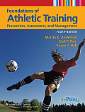 Foundations of Athletic Training Prevention Assessment & Management